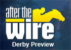 After the Wire - Kentucky Derby Preview