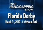 THS: Florida Derby 2012