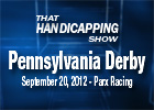 THS: Pennsylvania Derby 2012