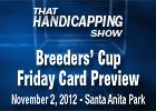THS: Breeders' Cup Preview - Friday Card