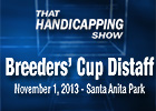That Handicapping Show: The Breeders' Cup Part I