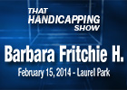 That Handicapping Show: Barbara Fritchie Handicap