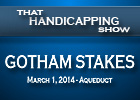 That Handicapping Show: Gotham Stakes