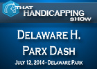 That Handicapping Show: Delaware Handicap