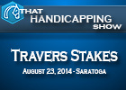 That Handicapping Show: Travers Stakes
