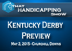 That Handicapping Show: Kentucky Derby Preview