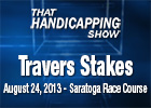 That Handicapping Show: The Travers Stakes